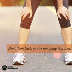 Don't look back. summitortho.com