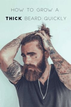 Grow a Thick beard Quickly