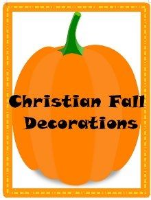christian fall decorations pdf of scripture on pumpkins and leaves to decorate your house