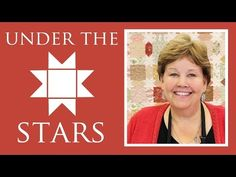 The Under the Stars Quilt: Easy Quilting Tutorial with Jenny Doan of Missouri Star Quilt Co - YouTube