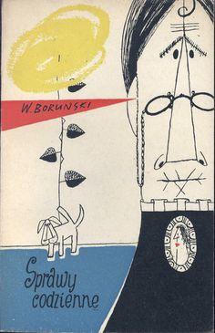"""""""Sprawy codzienne"""" Włodzimierz Boruński Cover by Mirosław Pokora Published by Wydawnictwo Iskry 1956"""
