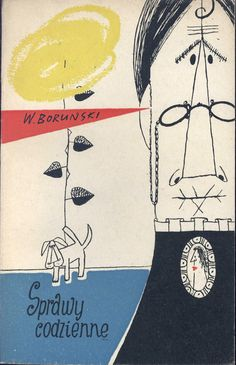 """""""Sprawy codzienne"""" Włodzimierz Boruński  Cover by Mirosław Pokora"""
