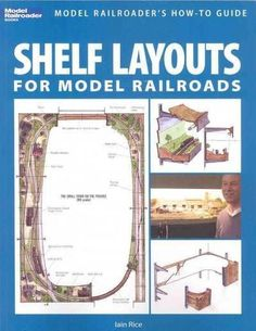 Released May Shelf Layouts for Model Railroads by Iain Rice. Learn how to build a shelf layout by exploring the possibilities, practicalities, and challenges of linear layout design in a variety of layouts with construction details. N Scale Model Trains, Model Train Layouts, Ho Scale Train Layout, Train Miniature, Model Training, Model Railway Track Plans, Hobby Trains, Train Set, How To Plan