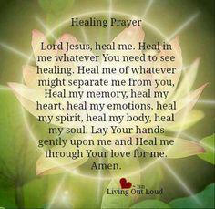 Healing Prayer.....for my friend Brenda Baker...love you.