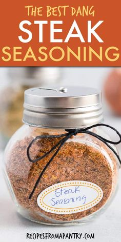 This Easy Steak Seasoning Recipe Takes Just 5 Minutes To Whip Up And Effortlessl. Best Steak Seasoning, Seasoning Mixes, Ribeye Steak Seasoning Recipe, Homemade Spices, Homemade Seasonings, Dry Rub For Steak, Best Steak Rub, Steak Spice, Steak Rubs