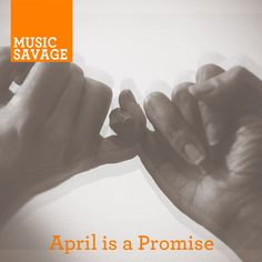 @MusicSavage does it again! April is a Promise Mixtape! Download now and enjoy!