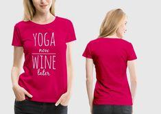 Custom T Shirt Printing, Printed Tees, Yoga Now, Customise T Shirt, Delhi Ncr, Tshirts Online, Printing Services, Shirt Designs, Wine