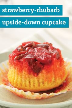 Strawberry-Rhubarb Upside-Down Cupcakes – There are thousands of cupcake recipes out there, but not many that star strawberries and rhubarb. They make this sweet treat a one-of-a-kind dessert!