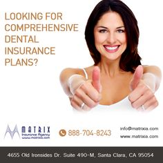 #California Top class insurance agency matrixia provides affordable and comprehensive #dental #insurance #plans at cheap rates. #dentalinsurance #affordabledentalinsurancecalifornia