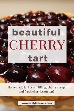 A creamy, delicious and impressive Cherry Tart Recipe you can make at home! Fresh cherries, a delicious pastry cream and a flaky tart crust make this sophisticated dessert. #cherryrecipes, #cherries, #makeitathome, #amaturebaker, #cherrytart, #tartrecipe, #dessertrecipes, #cherrydessert