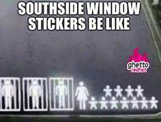 Ghetto window stickers