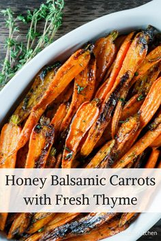 Honey Balsamic Carrots with Thyme - Slender Kitchen