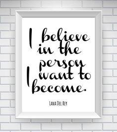 Lana Del Rey Quote Print - 81/2 x 11 Print - Typography Word Art Print - Inspiration Wall Art - Lyric Print - Motivational Art. Julia