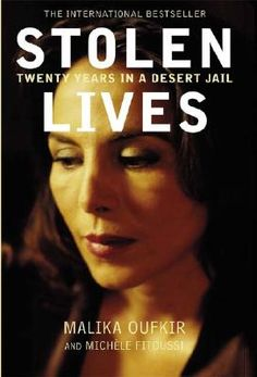 Stolen Lives by Malika Oufkir - 2001 pick