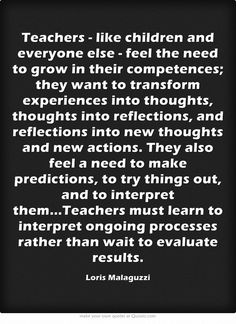 This quote focuses on the role of teachers and students int he learning process. Inquiry Based Learning, Learning Process, Early Learning, Reggio Emilia, Teaching Quotes, Education Quotes, Early Childhood Quotes, Reflective Practice, Visual Thinking