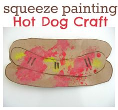 Short Oo is for hot dog. CRAFT hot dog squeeze painting. Goes with The Pigeon Finds a Hot dog by Mo Willems