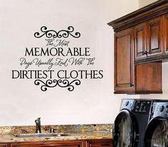 Laundry Room Wall Sayings - Vinyl Wall Decals Quote. Doing this in my laundry room! Laundry Room Decals, Vinyl Wall Decals, Laundry Rooms, Laundry Tips, Wall Quotes, Wall Sayings, Vinyl Quotes, Letter Wall, My New Room