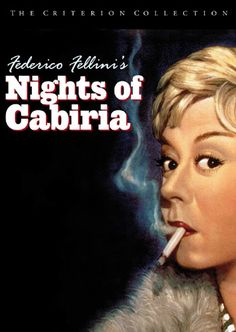 Nights of Cabiria #49 I wasn't a big fan of fellini's Amarcord, so i though this film was going to be bad.  However, I was surprised by masina's performance as a prostitute who is looking for companionship.  It breaks you heart knowing that Cabiria just wants to have a normal loving relationship like normal people, but is destine to be alone.  This film is out of print. The Criterion Collection, Oscar Winners, Feature Film, Best Actress, Tv Series