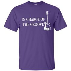 Bass-Player-T-Shirt-Gift-In-Charge-Of-The-Groove