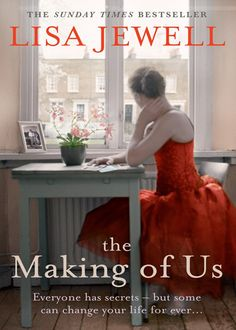 LOVED this book - definitely recommend it :) - Lisa Jewell - The Making of Us