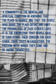Community...by Wendell Berry
