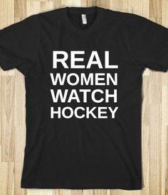 REAL WOMEN WATCH HOCKEY! Yess