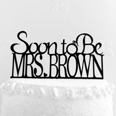 Bridal Shower Cake Topper Soon to be Mrs от CakeTopperDesign