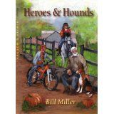Heroes and Hounds (Kindle Edition)By Bill Miller