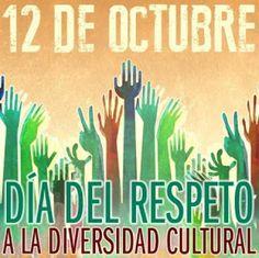 ¡Día del Respeto a la Diversidad Cultural!