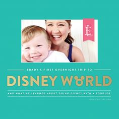 Tips and tricks for navigating Disney World with a toddler.