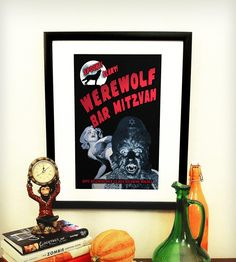 Werewolf Bar Mitzvah Poster By Ex-Boyfriend. Boys become men, men become wolves! For all you 30 Rock fans out there...