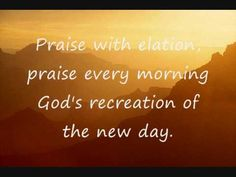 Praise Every Morning | My2ndheartbeat