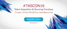 Enlighten yourself with new & exquisite Ideas, Strategies & Technologies implemented at #TASCON16. Register here: http://tascon.in ‪#‎Sourcing‬ ‪#‎TalentAcquisition‬