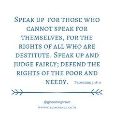 Proverbs 31:8-9 www.beingbrave.faith