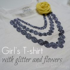 HTV t-shirt with glitter necklace and fabric flower - Creative Ramblings