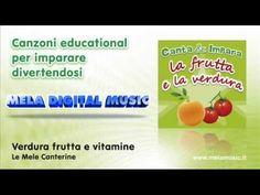 Verdura frutta e vitamine - Canzoni per bambini di Mela Music