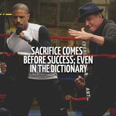 Sacrifice comes before Success: even in the dictionary.