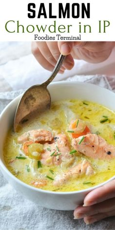 Learn to make the Best Alaskan Salmon Chowder in an Instant Pot with 8 amazing TIPS & fresh Salmon. Your chowder loving family will love this healthy Salmon Chowder. Salmon Soup, Salmon Dishes, Salmon Fish Soup Recipe, Salmon Chowder Recipe Easy, Salmon Recipes, Fish Recipes, Seafood Recipes, Chowder Recipes, Soup Recipes