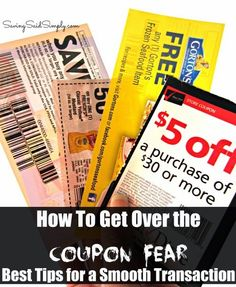 SavingSaidSimply.com: How to Get Over Coupon Fear - Best Tips for a Smooth Transaction #coupons #howto