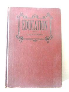 1933 Education by Ellen G. White Hardcover Pacific Press Publishing Association