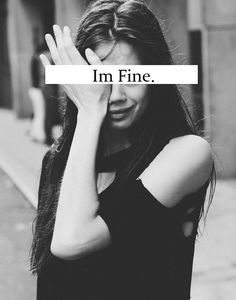 """I'm fine"". Two words you will always hear when you have or will ask how I am feeling. It has been my experience lately dealing with being sick with Breast Cancer http://www.pinktullebride.com/im-fine/"
