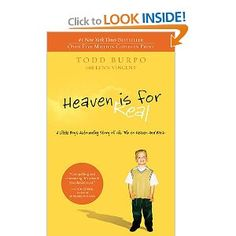 Heaven is for Real: A Little Boy's Astounding Story of His Trip to Heaven and Back [Kindle Edition] Todd Burpo (Author), Sonja Burpo (Author), Colton Burpo (Author), Lynn Vincent This Is A Book, I Love Books, Great Books, The Book, Books To Read, My Books, Love Reading, Reading Lists, Book Lists