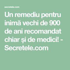 Un remediu pentru inimă vechi de 900 de ani recomandat chiar și de medici! - Secretele.com Math Equations