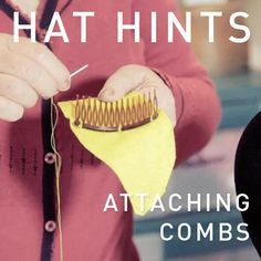 HAT HINTS - ATTACHING COMBS - Hat Classes | HAT ACADEMY | Millinery How To Hat