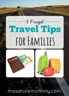 5 Frugal Travel Tips for Families