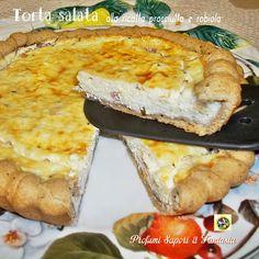 Torta salata con ricotta prosciutto e robiola