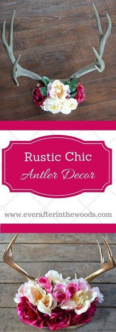 Rustic Chic Antler DIY Decor easy way to give your home a woodsy feminine touch.would be cute decorations for shower, wedding too