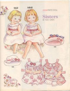 SISTERS Paper Dolls by Yuko Green These are two sweet little girls sitting side by side. They are Sally and Sarah. At first glance you might think they are dressed as twins. Look at the colors in the outfits and you will see each one is different. They are having tea, playing dolls and reading. From Contemporary Doll Magazine late 80s/early 90s. 1 of 2