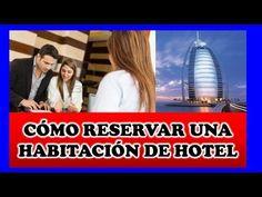 Cómo reservar una Habitación de Hotel - YouTube