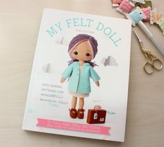 Limited Stock - My Felt Doll Craft Book by Gingermelon on Etsy